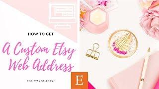 How To Get A Custom Etsy Web Address   Etsy Tutorial
