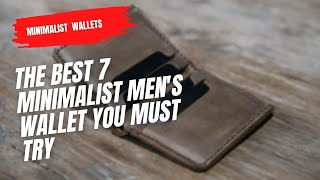 Best Minimalist Men's Wallets You Must Try