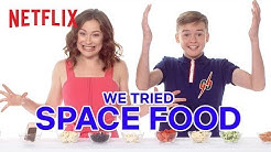 We Tried Space Food 🚀 Lost in Space | Netflix Futures