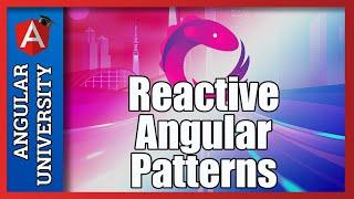 💥 Reactive Angular - The Single Data Observable Pattern
