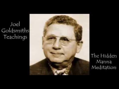 Joel Goldsmith - The Hidden Manna Meditation