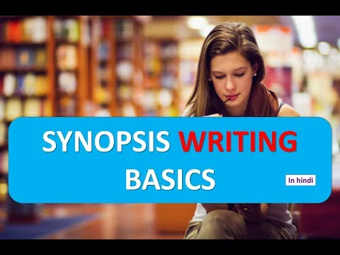 SYNOPSIS WRITING BASICS IN HINDI