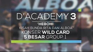 Heboh! Kisah Bunda Rita dan Alboa (Konser Wild Card Group 1)