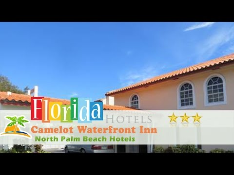Camelot Waterfront Inn - North Palm Beach Hotels, Florida