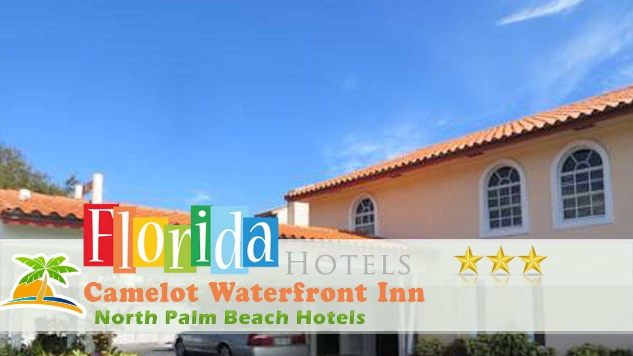 Camelot Waterfront Inn North Palm Beach Hotels Florida