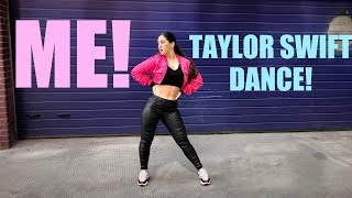 ME! Taylor Swift ft Brendon Urie Dance Choreography