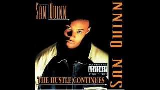 San Quinn. The Hustle Continues (Full Album)