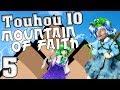 NEARLY A 1CC!?!?!   Touhou 10: Mountain Of Faith