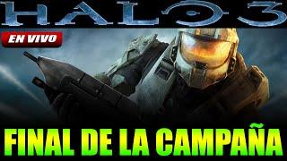 Halo 3 FINAL de la Campaña en VIVO LIVE STREAM
