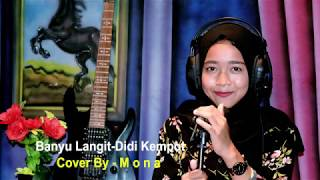 Download Mp3 Banyu Langit Didi Kempot {cover } By M O N A