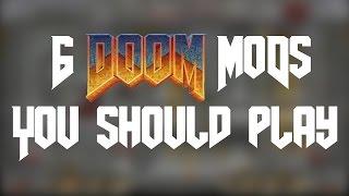 6 Doom Mods You Should Play