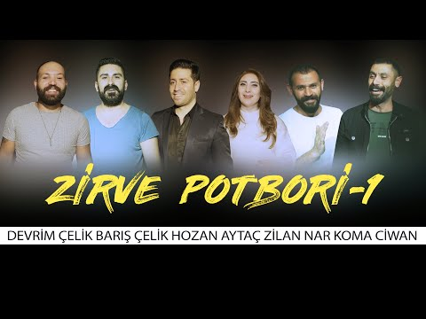 ZİRVE POTPORİ - 1 Devrim ÇELİK - Barış ÇELİK - Hozan AYTAÇ - Zilan NAR -Koma CİV