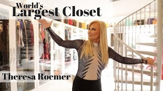 World's Largest Closet Full Tour with Theresa Roemer