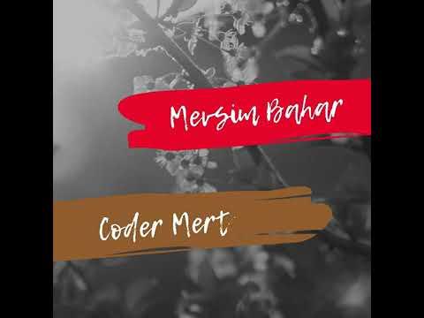 Coder Mert - Mevsim Bahar mp3 indir