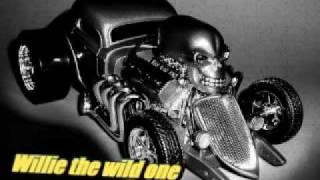 Willie the wild one - Willie the wild one