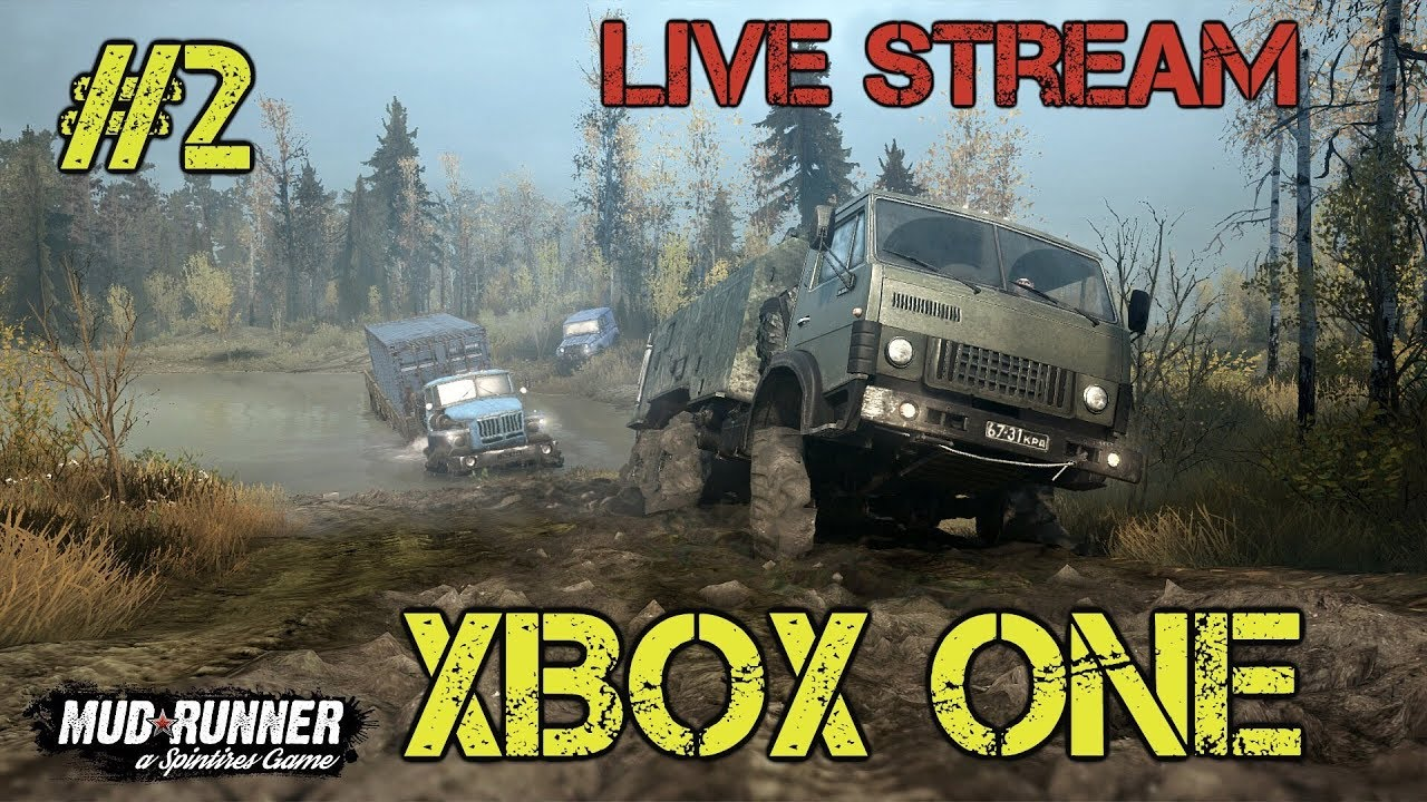 spintires mudrunner xbox one live stream pt 2 youtube. Black Bedroom Furniture Sets. Home Design Ideas