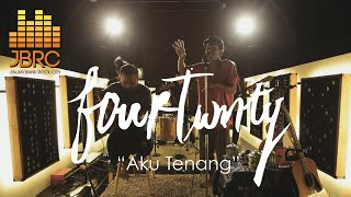 JBRC Live Fourtwnty Aku Tenang MP3