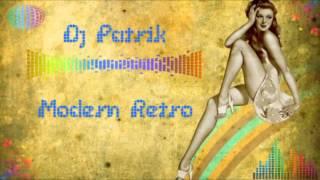 dj patrik modern retro mix