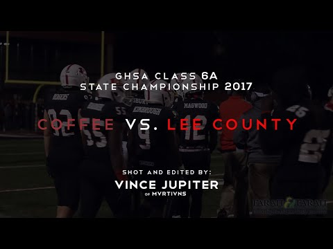 GHSA 6A State Championship | Lee County vs. Coffee