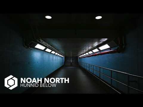 Noah North - Hunnid Below