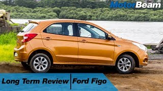Ford Figo Long Term Review - 5 Likes, 4 Dislikes | MotorBeam
