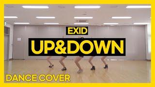 [BM] 이엑스아이디 EXID - 위아래 UP&DOWN ㅣ 커버댄스 DANCE COVER