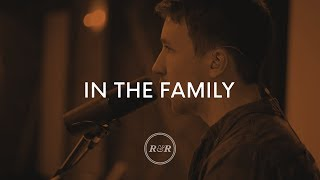 In The Family - Rivers & Robots (With Lyrics)