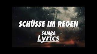 Samra Schüsse Im Regen lyrics
