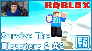 Roblox Survive The Disasters 3 oh I mean 2