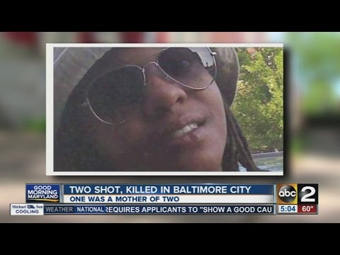 2 shot, killed in Baltimore City including a mother of two
