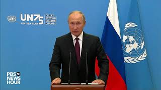 WATCH: Russia President Putin's full speech at U.N. General Assembly