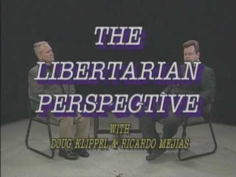 Jan 2010 part one Libertarian Perspective.wmv