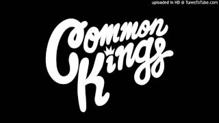 Common Kings - Before You Go