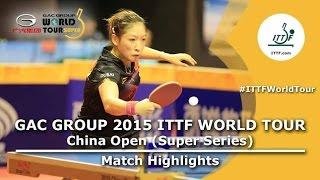 China Open 2015 Highlights: LIU Shiwen vs ZHU Yuling (1/2)