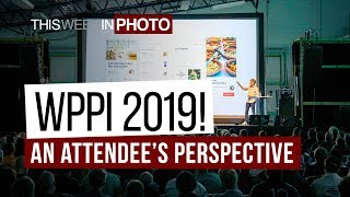 TWiP 558 - WPPI 2019! An Attendee