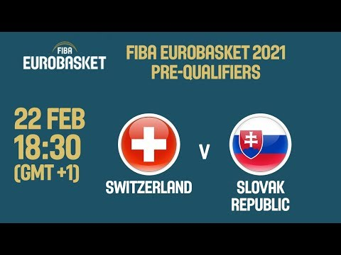 Switzerland v Slovak Republic - Full Game - FIBA EuroBasket 2021 Pre-Qualifiers