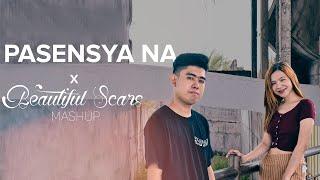 Pasensya Na x Beautiful Scars MASHUP | Cover by Pipah Pancho & Neil Enriquez