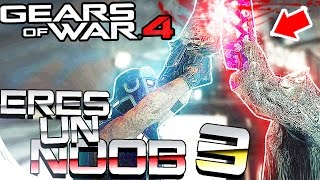 GEARS OF WAR 4 - COMO SABER SI ERES UN NOOB #3