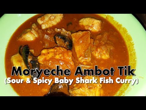 Moryeche Ambot Tik   Sour/Spicy SharkFish Curry   Fish Recipes   Goan Cuisine   Cooking Addiction.