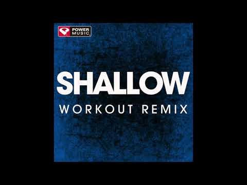 Shallow (Workout Remix)