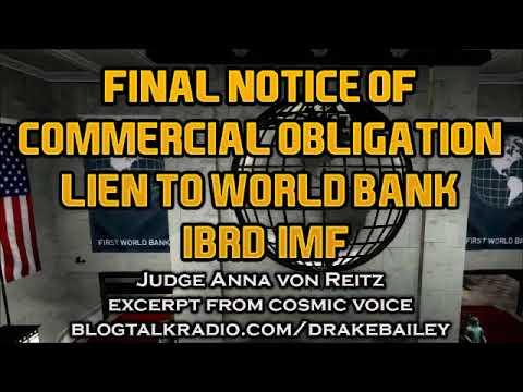 Anna Von Reitz  Final Notice of Commercial Obligation Lien to World Bank IBRD IMF