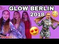 Download GLOW BERLIN 2018😍| LEOOBALYS