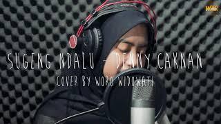 Sugeng Dalu - Denny Caknan Cover By (Woro Widowati)