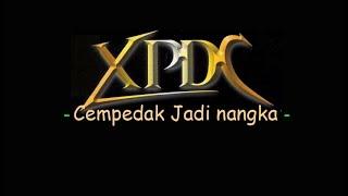 XPDC - Cempedak Jadi Nangka