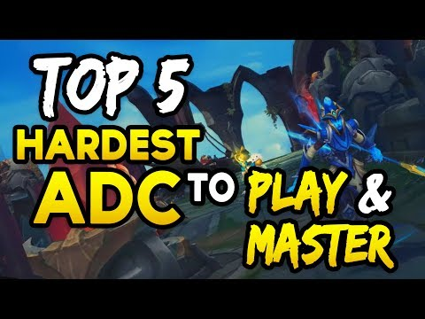 Top 5 HARDEST ADCs to play & HARDEST TO MASTER (League of Legends)