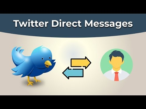 Twitter 101 - Twitter Direct Messages