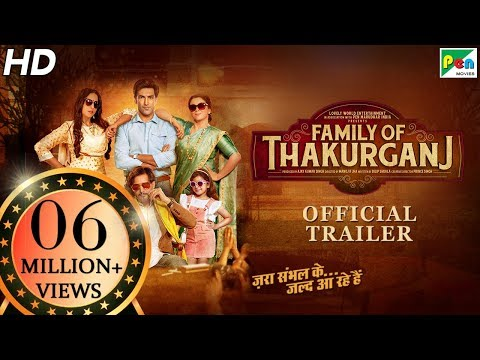 Family Of Thakurganj – Official Trailer