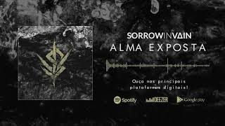 Sorrow In Vain - Alma Exposta (Lyric Video Oficial)