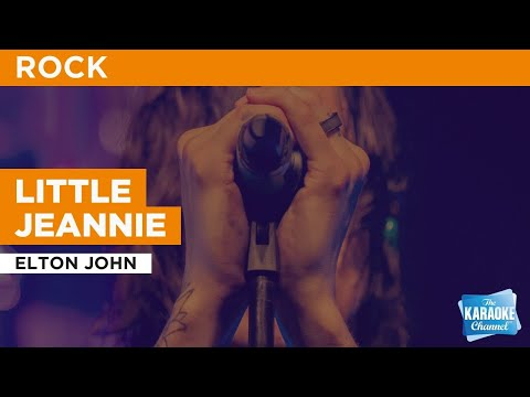Little Jeannie : Elton John | Karaoke With Lyrics