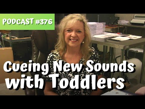 Podcast #376 How to Cue Speech Sounds with Toddlers Laura Mize teachmetotalk.com